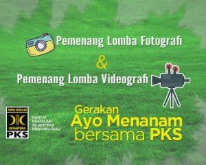 Inilah Pemenang Lomba Foto dan Videografi Gerakan Ayo Menanam Bersama PKS Riau